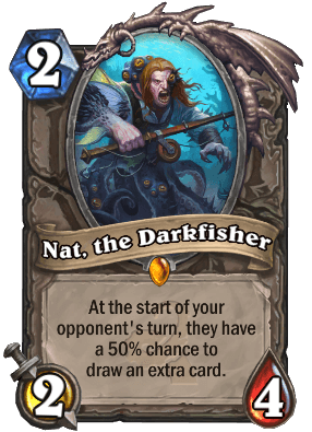 Nat, the Darkfisher Hearthstone Card