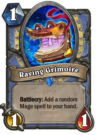 Raving Grimoire Hearthstone Card One Night in Karazhan