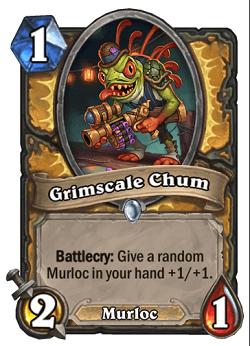 Grimscale Chum HS Paladin Card