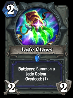 Jade Claws HS Shaman Card