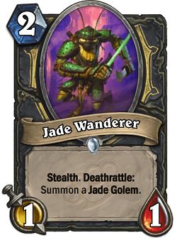 Jade Wanderer HS Rogue Card