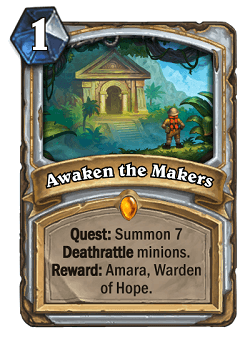 Awaken the Makers HS Priest Card