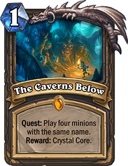 The Caverns Below HS Rogue Quest Card