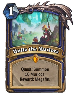 Unite the Murlocs HS Shaman Quest Card