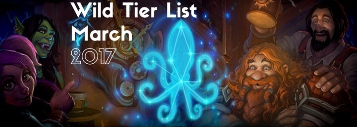 Wild Tier List March 2017: Best Wild Format Decks