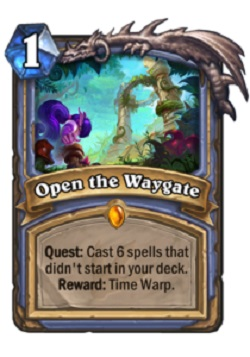 Open the Waygate HS Mage Quest Card