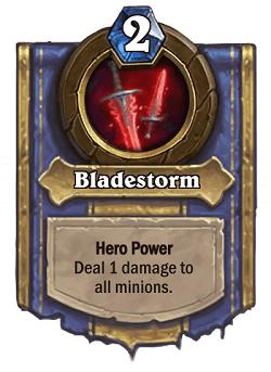 Bladestorm HS Warrior Death Knight Hero Power