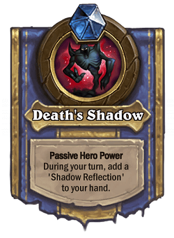 Deaths Shadow HS Rogue Death Knight Hero Power