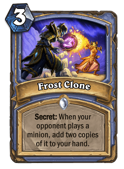 Frost Clone Hs Mage Card Hs Decks And Guides