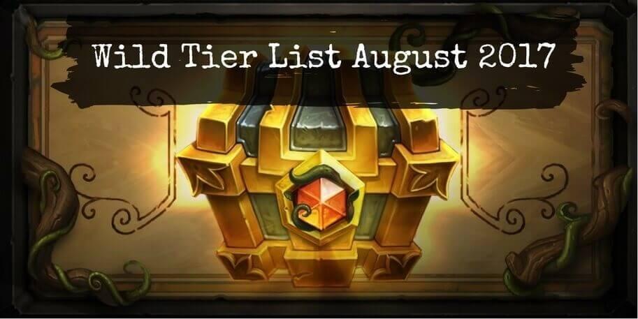 Wild Tier List August 2017: Best Wild Format Decks