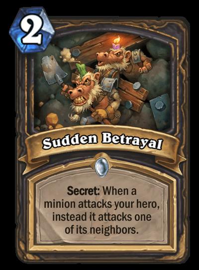 Sudden Betrayal HS Rogue Secret Card