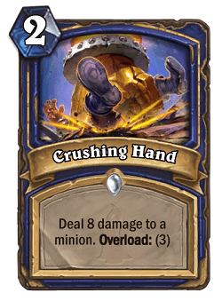 Crushing Hand HS Shaman Card