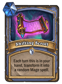 Shifting Scroll HS Mage Card