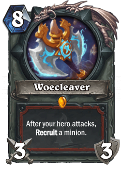 Woecleaver HS Warrior Legendary Card