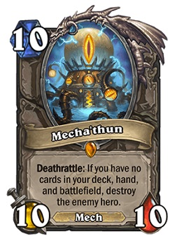 Mecha'thun HS Legendary Card